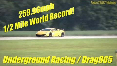 259.96MPH 1/2 Mile World Record! UGR Drag 965 2500whp+ Huracan